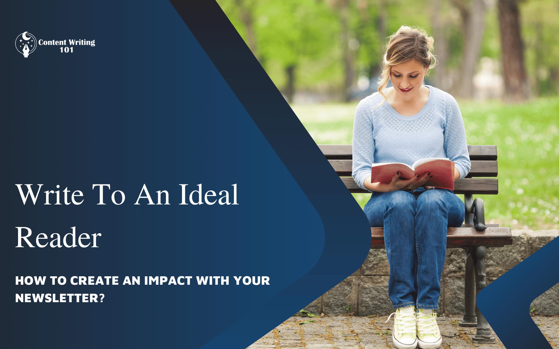 Write To An Ideal Reader.