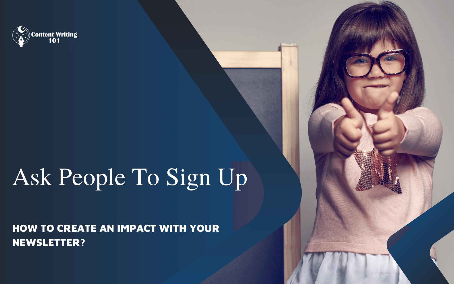 Ask People To Sign Up