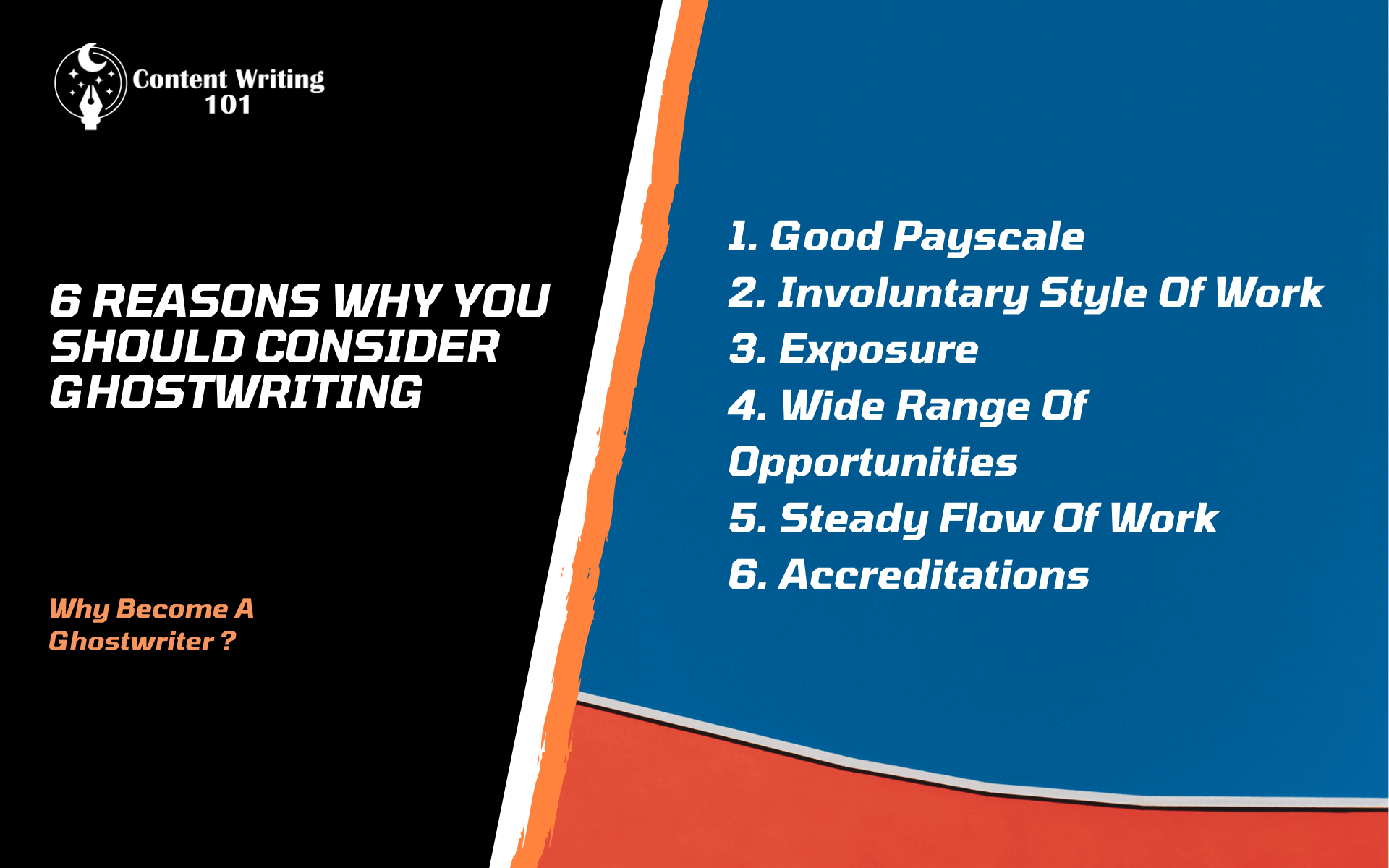 Why become a ghostwriter?