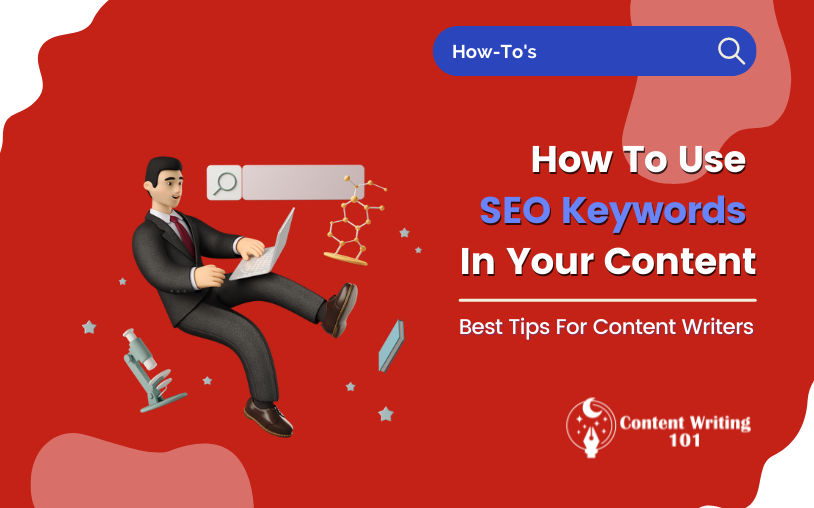How To Use Keywords In Your Content For SEO