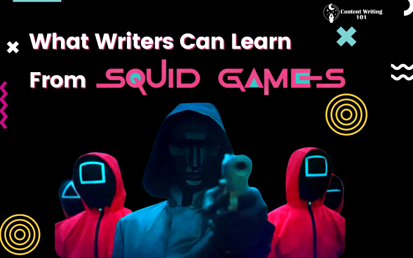 Lessons From The Squid Game For Freelance Writers