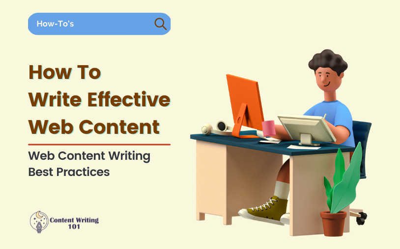 Web Content Writing Best Practices - How To Write Effective Web Content?